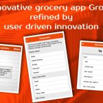 Grosh refined by user driven innovation