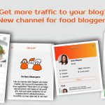Get more traffic to my blog? New channel for food bloggers