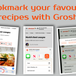 Bookmark your favourite recipes with Grosh