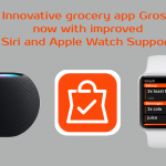 Grocery app Grosh now with Siri and Apple Watch support