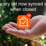 Grosh grocery list now synced also when closed